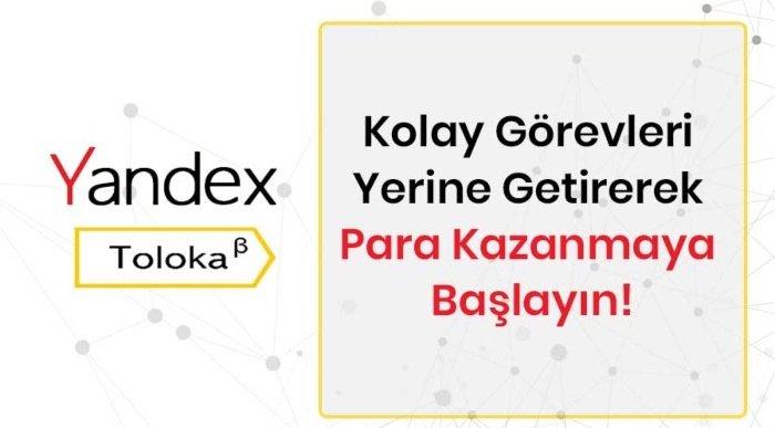 yandex toloka nedir - Yandex Toloka İle Para Kazanma