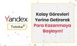 Yandex Toloka İle Para Kazanma