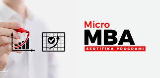 Micro MBA Nedir? Hangi Okullarda Yapılır?